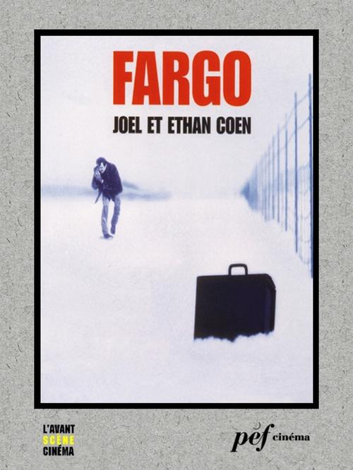 Fargo - Scénario du film