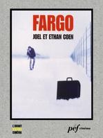 Fargo - Scénario du film  - Ethan Coen - Joel Coen