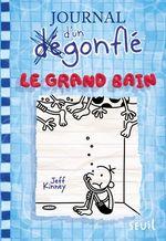 Vente Livre Numérique : Le Grand Bain. Journal d'un dégonflé, tome 15  - Jeff Kinney