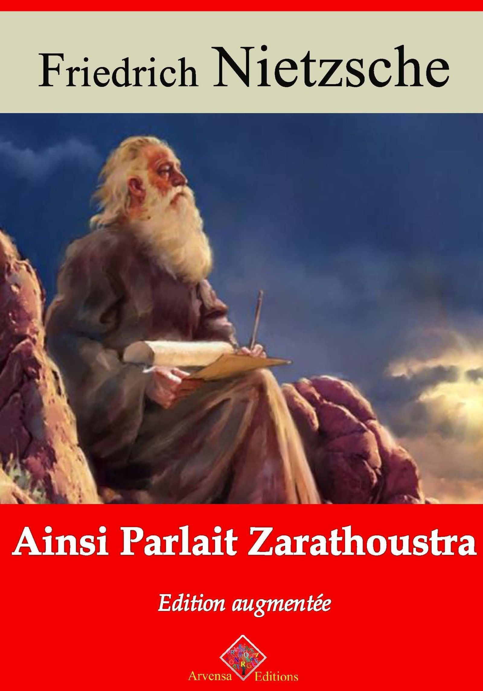 Ainsi parlait Zarathoustra - suivi d'annexes