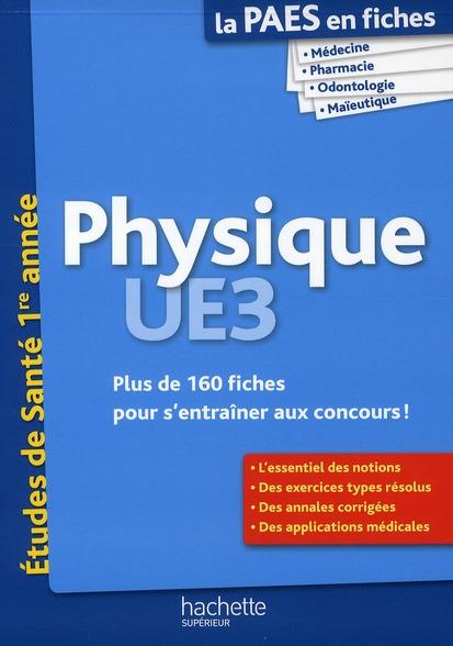 La L1 Sante En Fiches; Physique ; Paes
