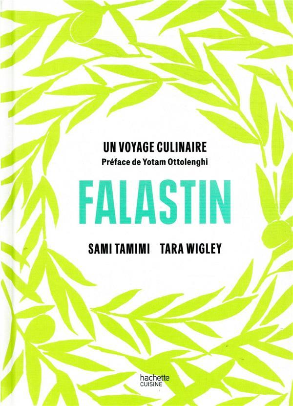 Falastin ; un voyage culinaire