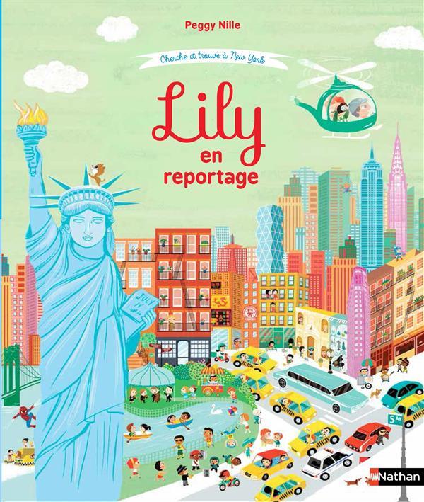 Lily en reportage ; cherche et trouve à New York