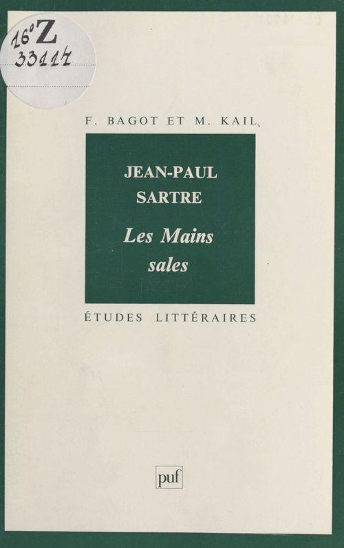 ETUDES LITTERAIRES ; Jean-Paul Sartre ;  les mains sales