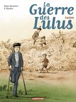 Vente Livre Numérique : La Guerre des Lulus (Tome 6) - Lucien  - Régis Hautière