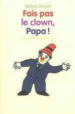 Couverture de Fais pas le clown papa