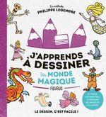 Vente EBooks : J'apprends à dessiner un monde magique  - Philippe Legendre