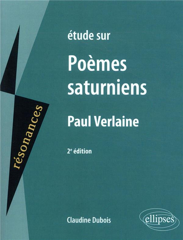 étude sur Poèmes saturniens, Paul Verlaine (2e édition)
