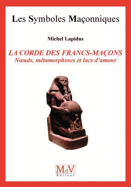 CORDE DES FRANCS-MACONS (LA) N