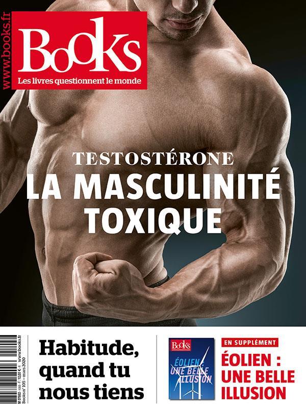 BOOKS N.105  -  MARS 2020  -  TESTOSTERONE : LA MASCULINITE TOXIQUE