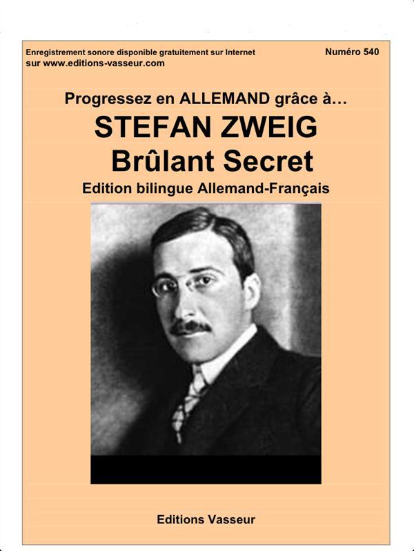 PROGRESSEZ EN ALLEMAND GRACE A  -  STEFAN ZWEIG  -  BRULANT SECRET Zweig Stefan