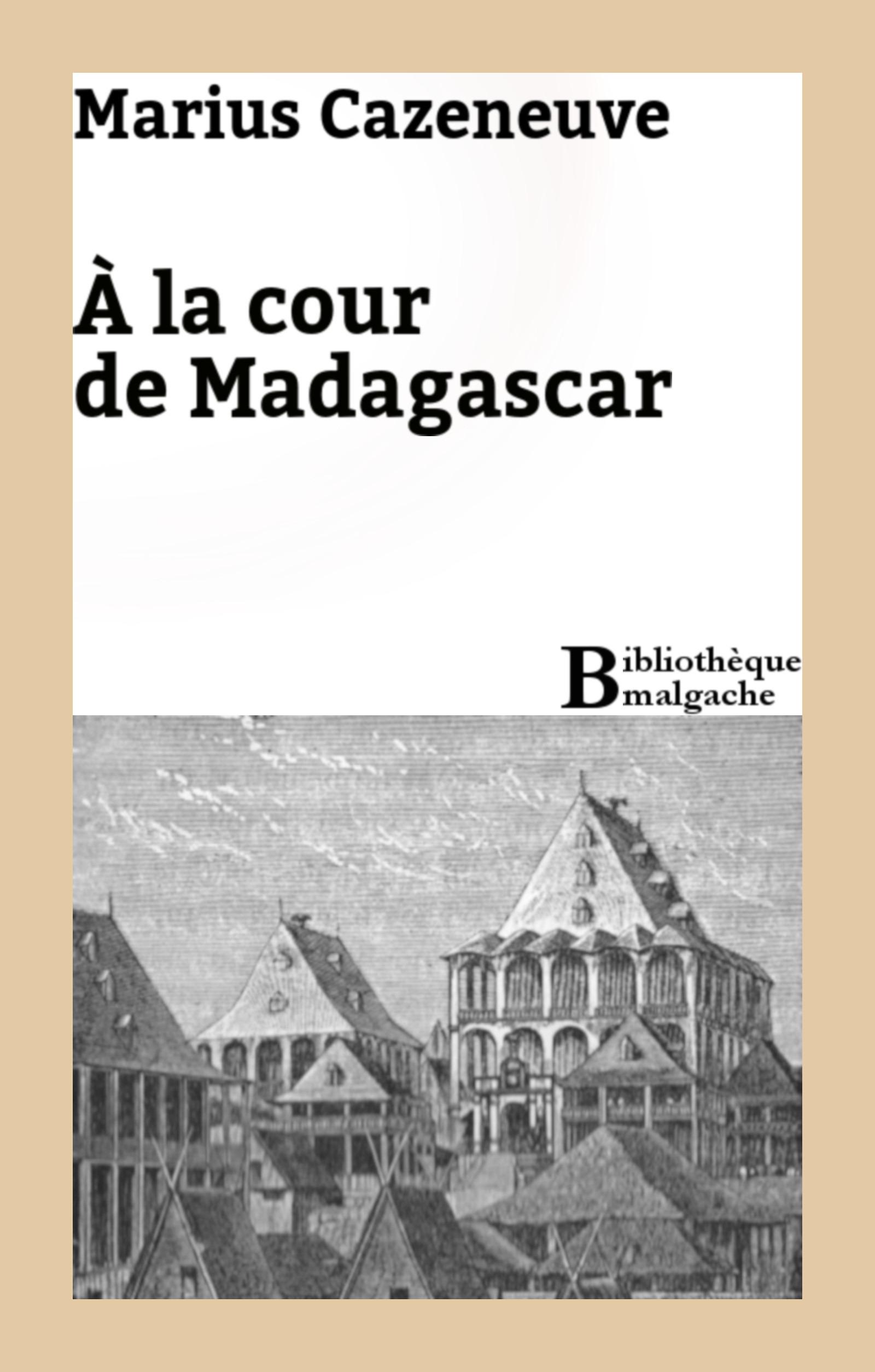 A la cour de Madagascar