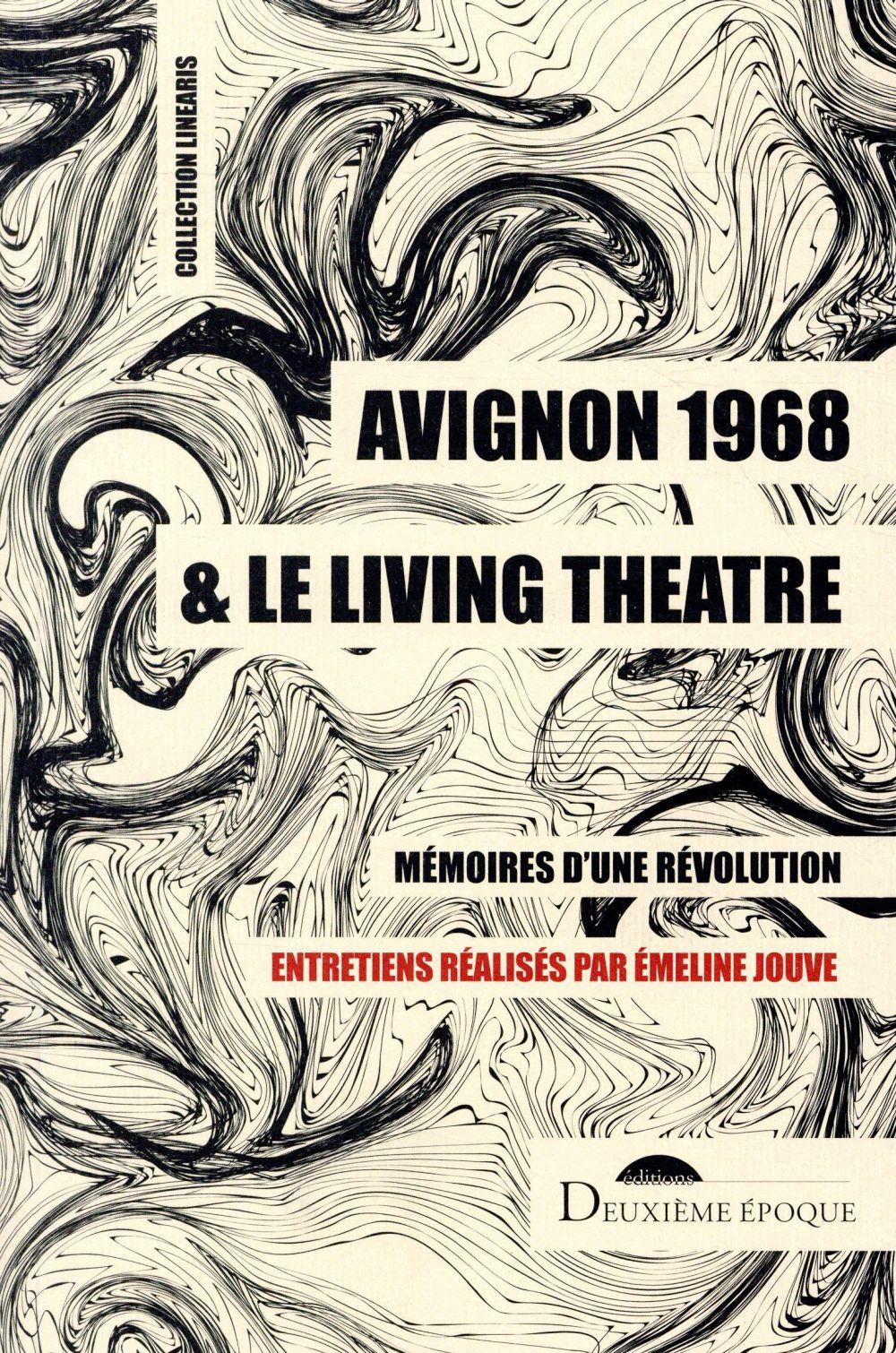 Avignon 1968 & le living theatre
