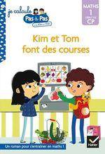 Vente Livre Numérique : Je calcule pas à pas Maths 1 Début de CP - Kim et Tom font des courses  - Alice Turquois - Isabelle Chavigny