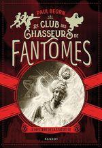 Vente EBooks : Le club des chasseurs de fantômes - Le mystère de la statuette  - Paul Beorn
