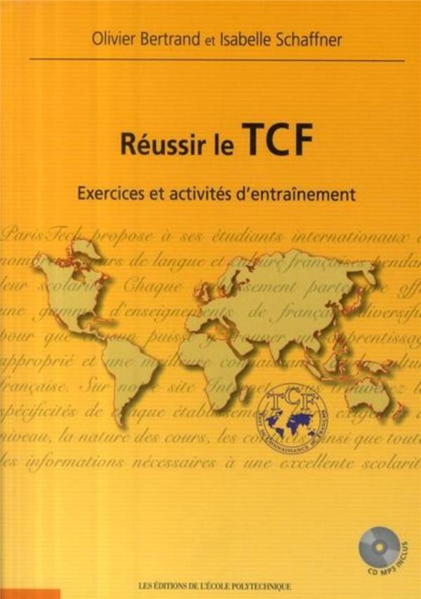 Reussir Le Tcf Exercices Et Activites D'Entrainement Cd Mp3 Inclus