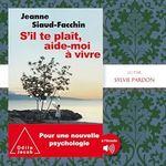 Vente AudioBook : S´il te plaît, aide-moi à vivre  - Jeanne Siaud-Facchin