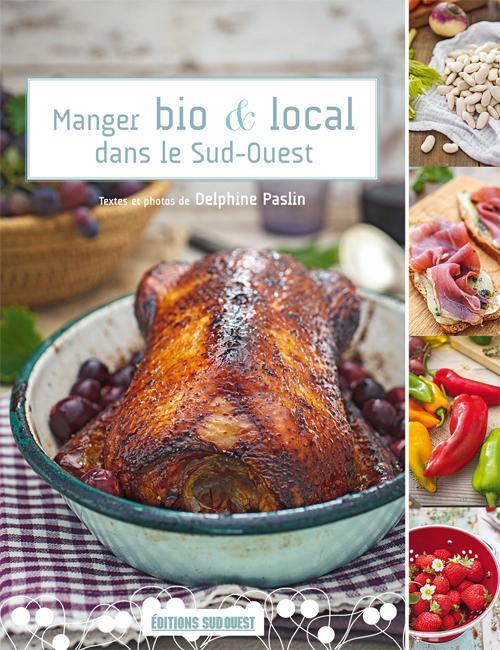manger bio et local dans le sud-ouest