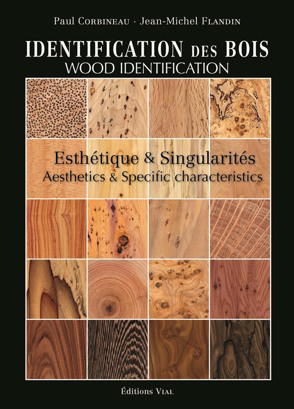 Identificaton des bois ; description et esthétique