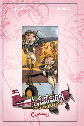 Aviateurs t.3 ; flying'girls