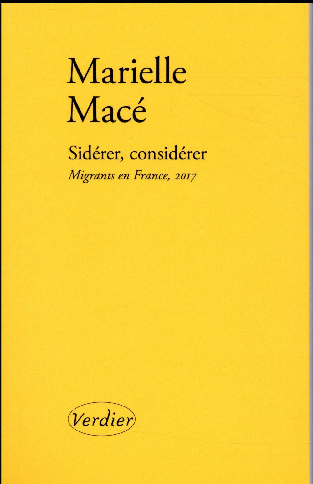 Sidérer, considérer ; migrants en France, 2017
