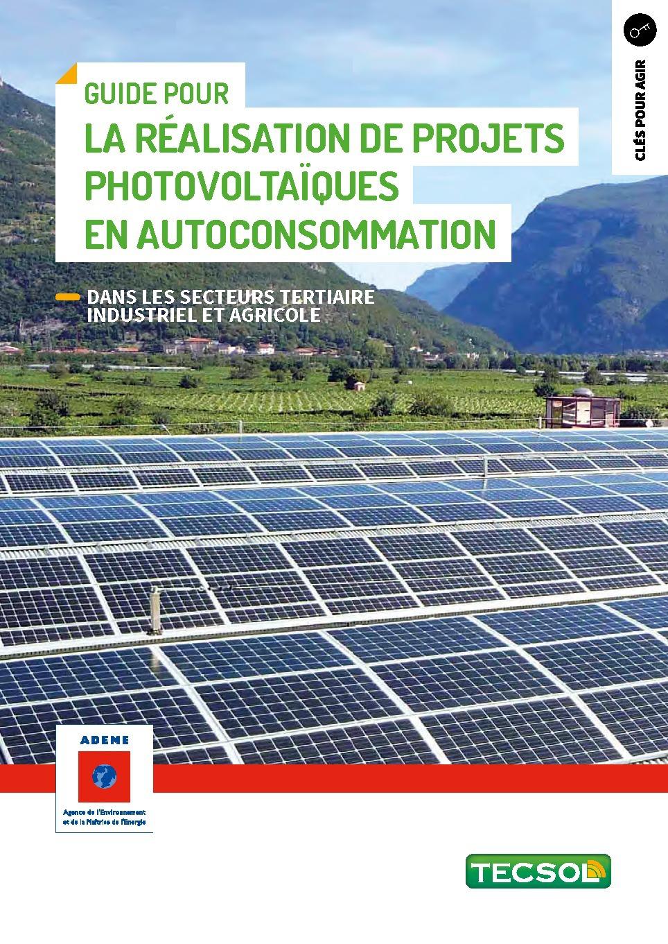 Guide pour la realisation de projets photovoltaiques en autoconsommation