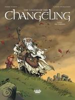Vente Livre Numérique : The Legend of the Changeling - Volume 1 - The Unbidden  - Dubois