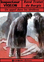 Un appel dans les ténèbres  - Rene Trotet De Bargis