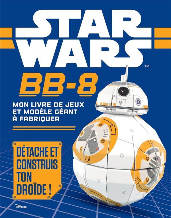 Star Wars ; construis bb8