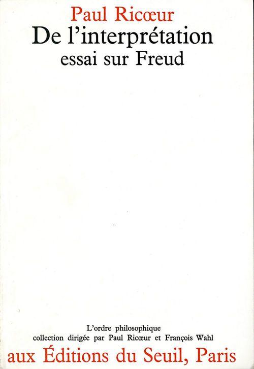 De l'interprétation ; essai sur Freud