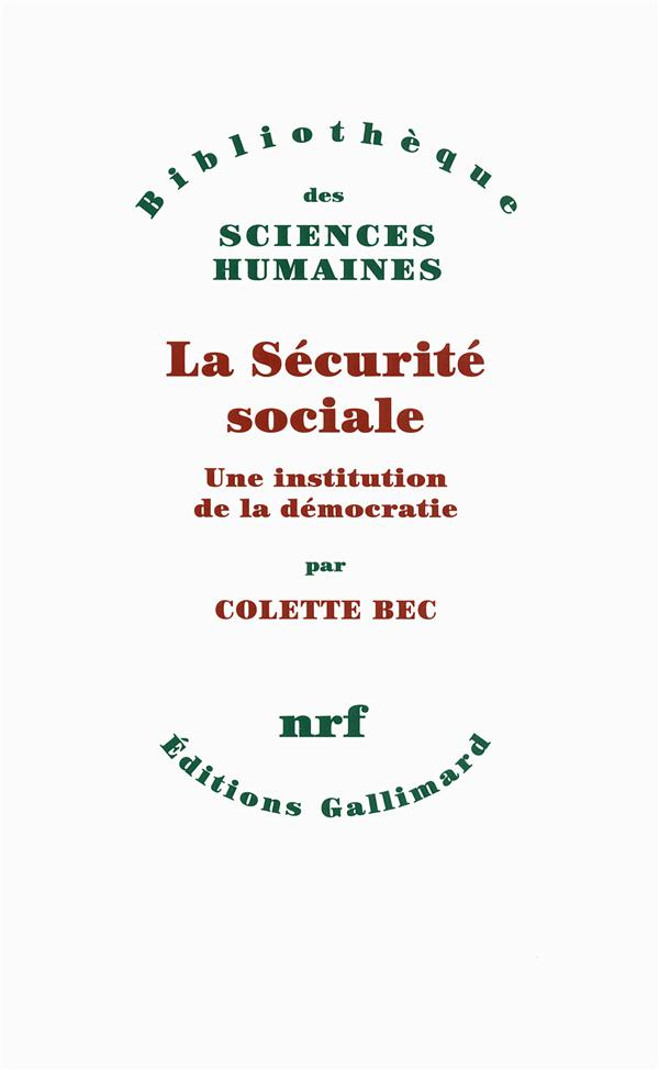 La sécurité sociale ; une institution de la démocatie