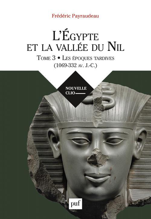 L'Egypte et la vallée du Nil t.3 ; le premier millénaire avant J.-C.