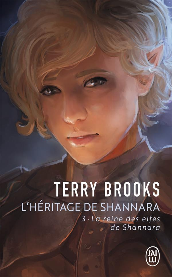 L'héritage de Shannara T.3 ; la reine des elfes de Shannara
