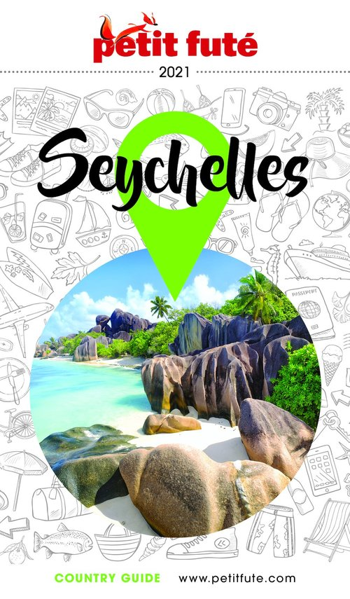 GUIDE PETIT FUTE ; COUNTRY GUIDE ; Seychelles (édition 2021)
