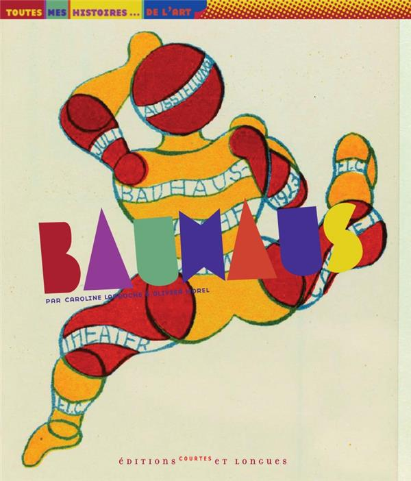 Bauhaus ; naissance de l'architecture du futur