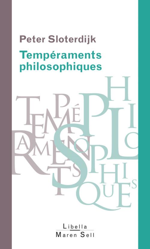 Tempéraments philosophiques ; de Platon à Michel Foucault