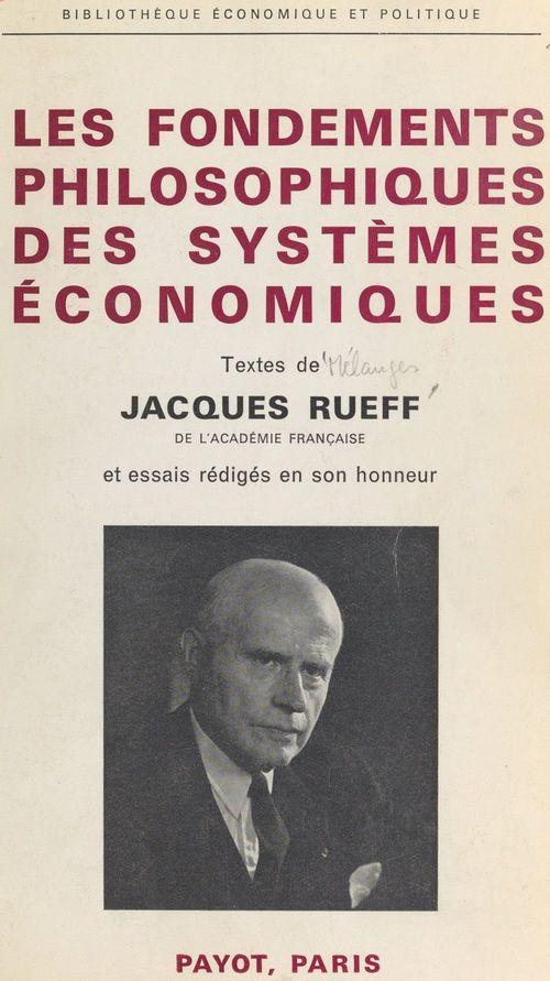 Les fondements philosophiques des systèmes économiques