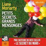 Vente AudioBook : Petits secrets, grands mensonges  - Liane Moriarty