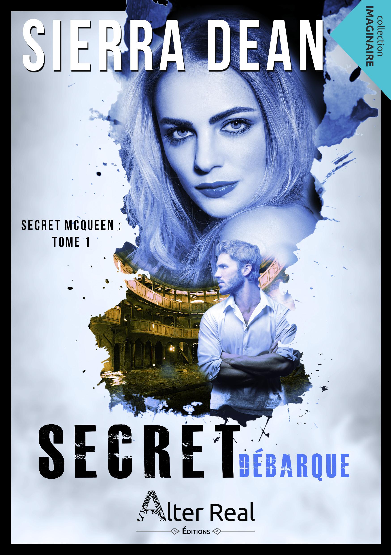 Secret McQueen t.1 ; Secret débarque