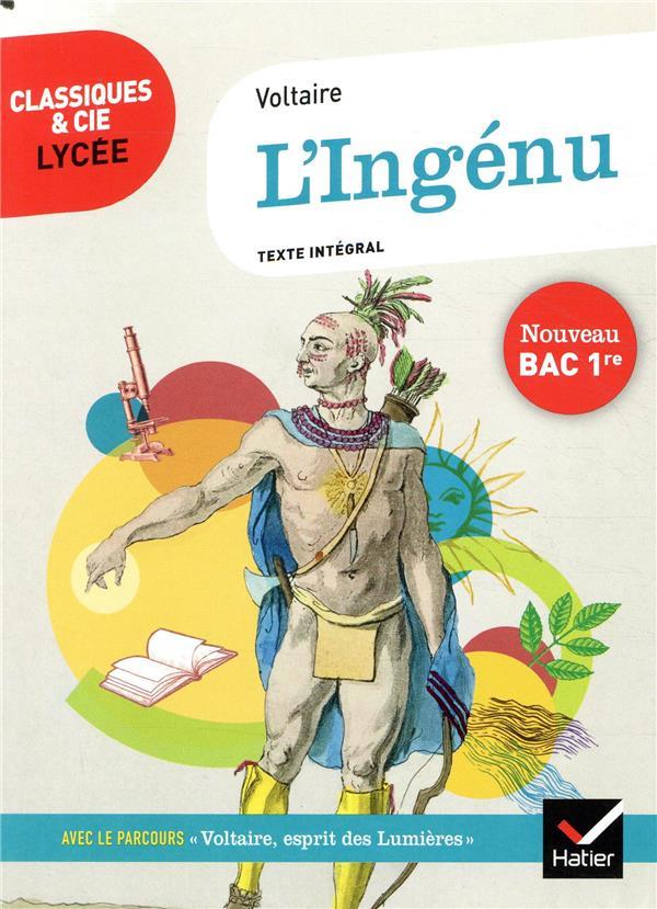 L'Ingénu ; 1re ; parcours : Voltaire, esprit des Lumières (édition 2020)