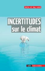 Vente Livre Numérique : Incertitudes sur le climat  - Laval - Katia Laval - Guy Laval