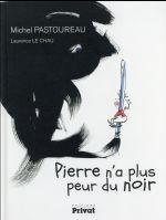 Couverture de Pierre N'A Plus Peur Du Noir