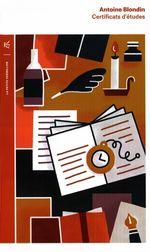 Vente  Certificats d'études  - Antoine Blondin