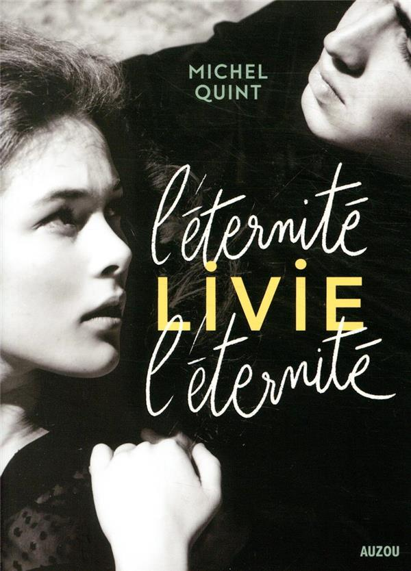 L'eternite, livie, l'eternite