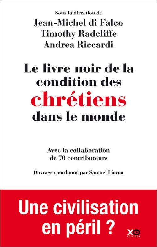 Le livre noir de la condition des chrétiens dans le monde