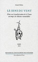 Couverture de Le Sens Du Vent - Notes Sur La Nuclearisation De La France