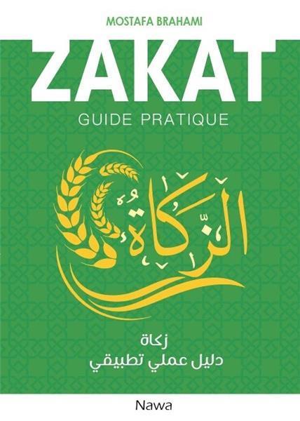 Zakat ; guide pratique