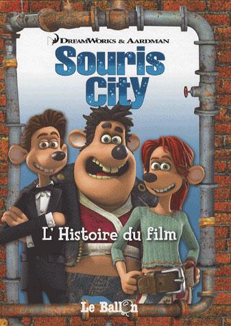 Souris city ; l'histoire du film