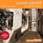 Vente AudioBook : Le Soleil des Scorta  - Laurent Gaudé