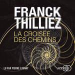 Vente AudioBook : La Croisée des chemins  - Franck Thilliez